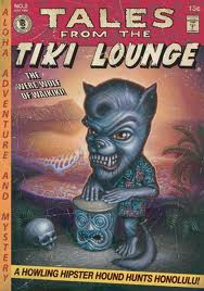 TALES FROM TIKY LOUNGE
